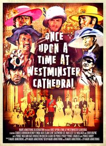 Once Upon A Time At Westminster Cathedral